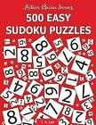 500 Easy Sudoku Puzzles: Active Brain Series Book 1 by T K Lee (Paperback / softback, 2016)