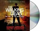 The Fall of the Governor, Part Two by Robert Kirkman, Jay Bonansinga (CD-Audio, 2014)