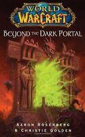 Beyond The Dark Portal (world Of Warcraft) By Aaron Rosenberg, (paperback), Pock