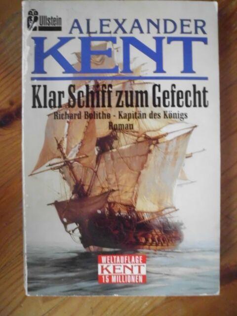 Alexander Kent - Klar Schiff zum Gefecht