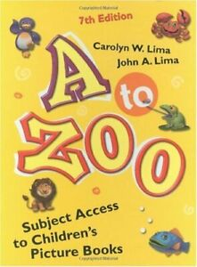 to-Zoo-Subject-Access-to-Children-039-s-Picture-Books-by-Lima-Carolyn-W