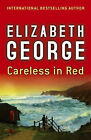Careless in Red by Elizabeth George (Paperback, 2008)