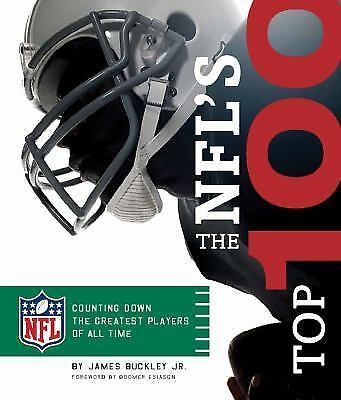The NFL's Top 100 : Counting down the Greatest Players of All Time by James, Jr…