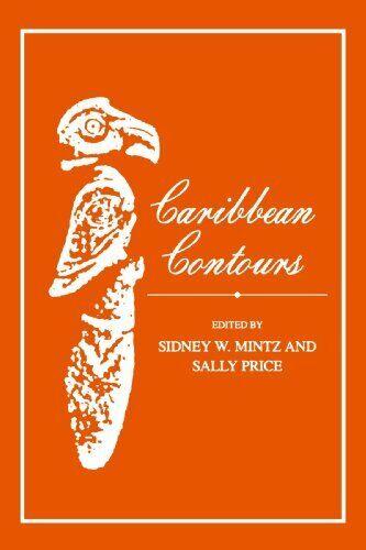 Caribbean Konturen von Mintz, Sidney W
