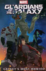 Marvel Universe Guardians of the Galaxy: Galaxy's Most Wanted by Joe Caramagna (Paperback, 2015)