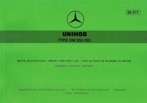 UNIMOG RICAMBIO elenco MOTORE OM 352//353-35017