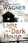 Light in a Dark House by Jan Costin Wagner (Paperback, 2014)
