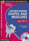 Understanding Shapes and Measures: Ages 10-11 by Steve Mills, Hilary Koll (Mixed media product, 2008)
