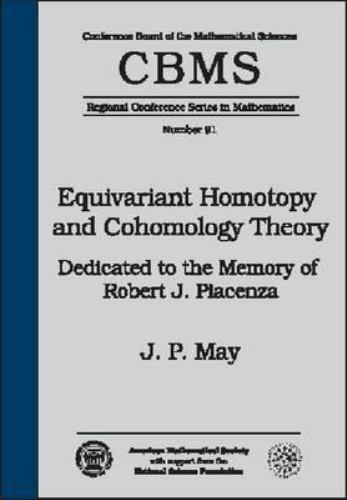 Cbms Regional Conference Ser  In Mathematics  Equivariant Homotopy And Cohomology Theory