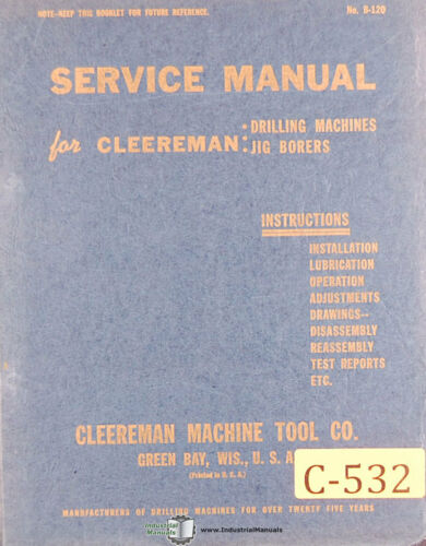 Jig Borer Machine Cleereman 1836 Operations Parts and Wiring Manual