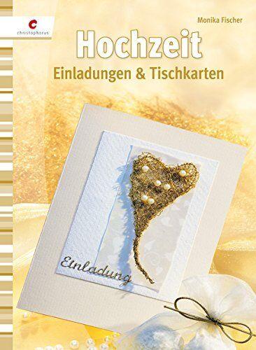 Hochzeit * Einladungen & Tischkarten * Christophorus Verlag