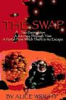 The Swap by Alice Wright (Paperback / softback, 2002)