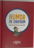 Humor In Uniform : Funny True Life Stories About Life In The Military Bok1271
