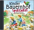 Kinder Bauernhof Spektakel von Hartmut E.& Freunde Höfele (2012)