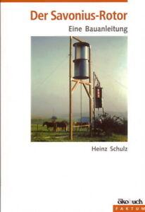 Savonius-Rotor Bauanleitung Windkraft aus Ölfässern Windrad Bauanleitung
