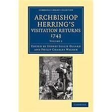 Archbishop Herring's Visitation Returns 1743 Volume 2 (2013, Paperback)