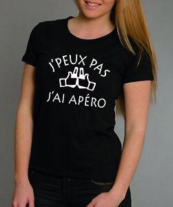 031e2d5c7 Détails sur T-shirt FEMME J'PEUX PAS J'AI APERO