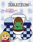 Toilet Tom by J R Madlem (Paperback / softback, 2014)