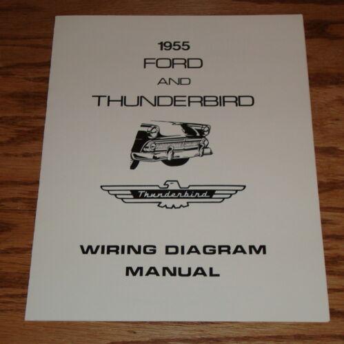 1955 Ford /& Thunderbird Wiring Diagram Manual Brochure 55