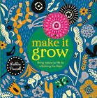 Make it Grow by Debbie Powell (Hardback, 2016)