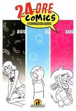 fumetto 24 ORE COMICS #FORMAGGIOALBURRO SHOCKDOM SIO DADO BIGIO