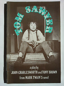 JOHN-CHARLSWORTH-amp-TONY-BROWN-TOM-SAWYER-S-B-1983-PLAY-MARK-TWAIN