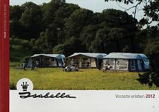 Prospekt Isabella Vorzelte 2012 Katalog Zubehör Caravan Reisemobil Zelt broschyr