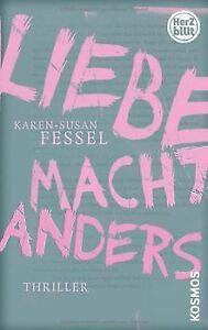 Liebe-macht-Anders-von-Fessel-Karen-Susan-Buch-Zustand-gut