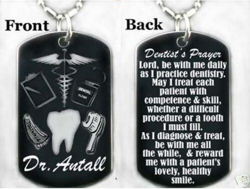 FREE ENGRAVING DENTIST/'S PRAYER Dog tag Necklace//Key chain