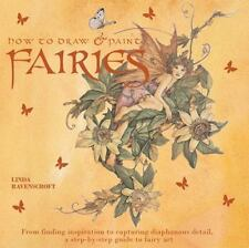 How to Draw and Paint Fairies by Linda Ravenscroft -2005, Paperback