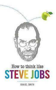 How-to-Think-Like-Steve-Jobs-How-To-Think-Like-series-ExLibrary