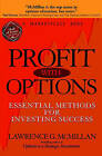 Profit with Options: Essential Methods for Investing Success by Lawrence G. McMillan (Hardback, 2002)