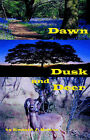 Dawn, Dusk and Deer by Nelson (Paperback / softback, 2000)