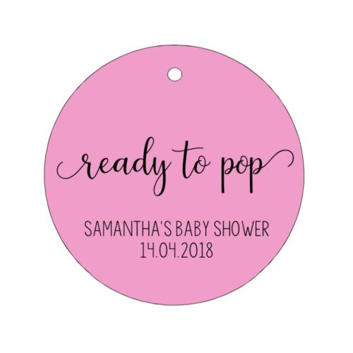 24 Custom READY TO POP BABY SHOWER THANK YOU Gift Tags Favour Round Swing Tag