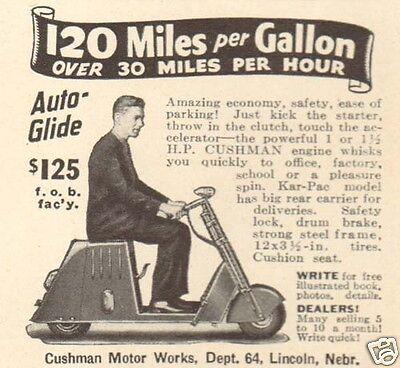 VTG 1937 Cushman Motor Bike SCOOTER 120 MPG Man Riding TRANSPORTATION Vehicle Ad
