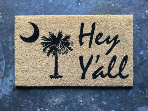 18x30 in Coir Welcome Doormat Hey Y/'all with Palmetto Moon South Carolina SC F