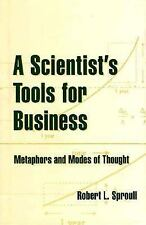 A Scientist's Tools for Business: Metaphors and Modes of Thought (Hist-ExLibrary