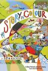 My Story in Colour: A New Forest Artist's Story by Suzan Houching (Paperback, 2015)