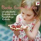 Backe,backe Kuchen-und andere beliebte Kinderliede von Nymphenburger Kinderchor (2012)
