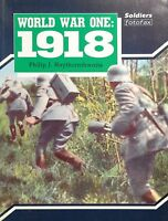 World War I, 1918 by Philip J. Haythornthwaite (1991, Paperback)