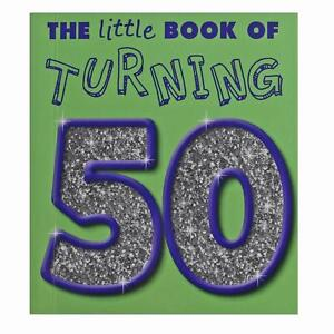 Image Is Loading The Little Book Of Turning 50 Novelty 50th