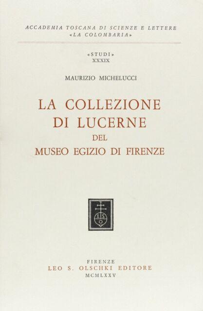 La collezione di lucerne del Museo Egizio di Firenze