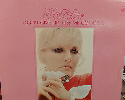 Don't Give Up * Kiss Me Goodbye Petula Clark 33RPM 041816 TLJ | eBay
