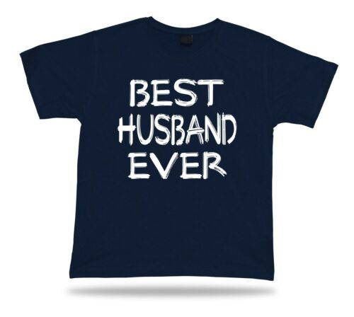 BEST No1 marito T-Shirt Divertente Happy SUPER IDEA REGALO Birhday presenti Tee