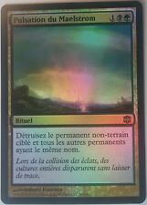 Pulsation du Maelstrom PREMIUM / FOIL VF - French Maelstorm Pulse - Magic Mtg