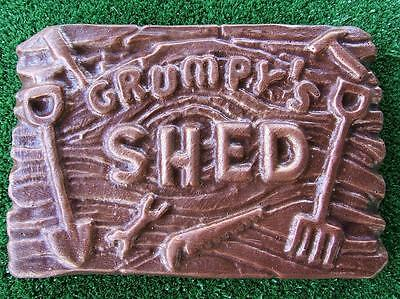 GRUMPY'S SHED MOULD GARDEN ORNAMENT SIGN PLAQUE   MONEY MAKING MOULDS