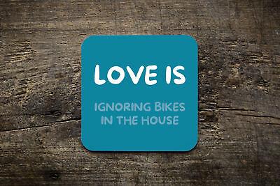 Love Is-ignorando Le Biciclette In Casa-ciclismo Coaster- Asciugare Senza Stirare