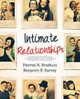 Intimate Relationships by Thomas N. Bradbury, Benjamin R. Karney (Paperback, 2013)