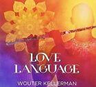 Love Language Aus 0602547513045 by Wouter Kellerman CD
