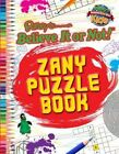 Zany Puzzle Book (Ripley's Believe it or Not!) by Robert Ripley (Paperback, 2014)